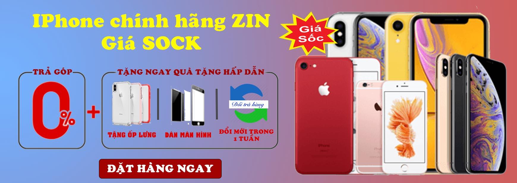 iPhone chính hãng Zin giá Sock